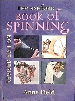 Ashford Book of Spinning. Another in the series from this renowned company. $32